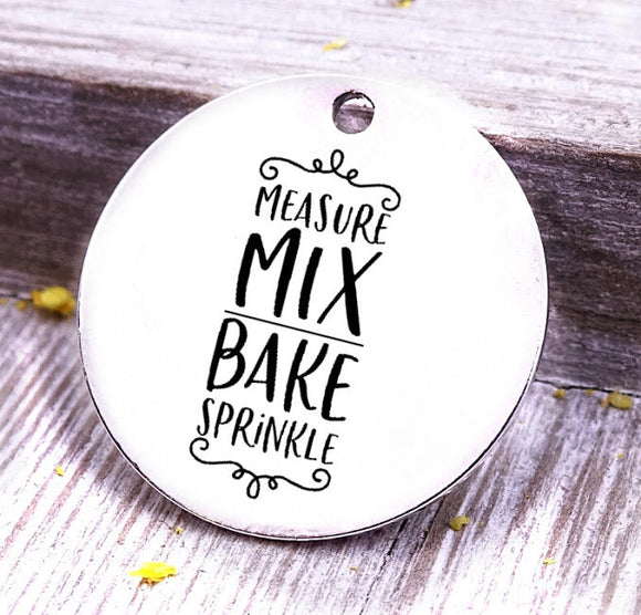 Measure Mix Bake Sprinkle, baking, cooking, baking charm, baker charm, Steel charm 20mm very high quality..Perfect for DIY projects