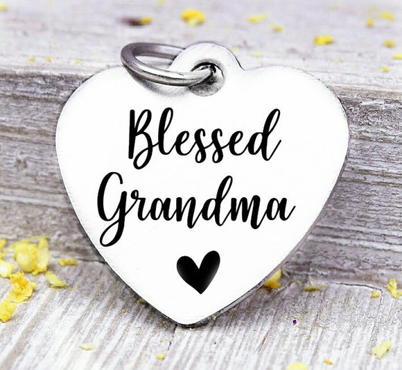 Blessed Grandma, Grandma, favorite Grandma, Grandma charm, Steel charm 20mm very high quality..Perfect for DIY projects