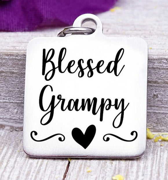 Blessed Grampy, Grampy, favorite Grampy, Grampy charm, Steel charm 20mm very high quality..Perfect for DIY projects