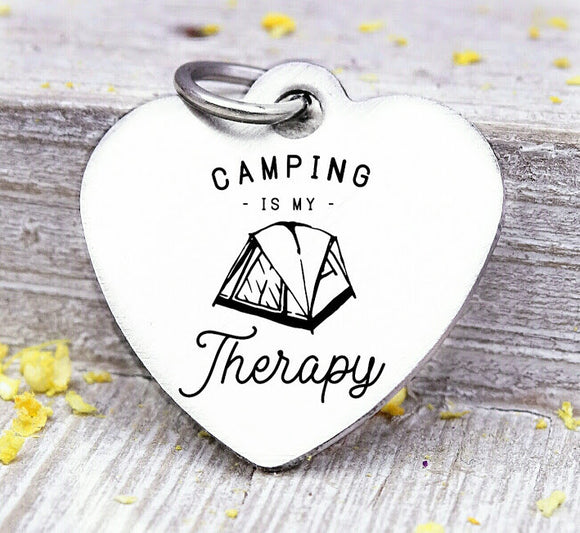 Camping is my therapy, camping, camping charm, adventure charms, Steel charm 20mm very high quality..Perfect for DIY projects
