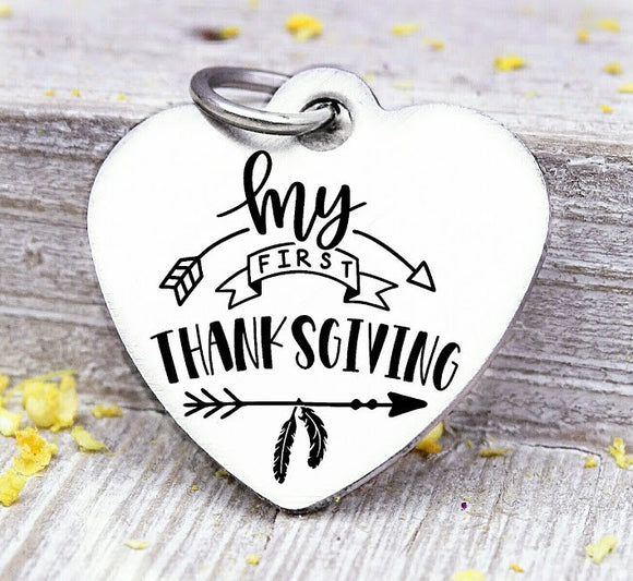 My First Thanksgiving, thanksgiving charm, first thanksgiving, Steel charm 20mm very high quality..Perfect for DIY projects