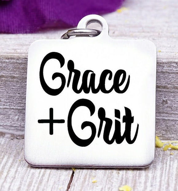 Grace and Grit, grace charm, grace and grit charm, grace charms, Steel charm 20mm very high quality..Perfect for DIY projects