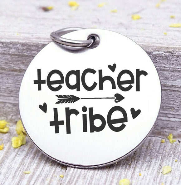 Teacher tribe, Teacher charm, Teaching charm, stainless steel charm