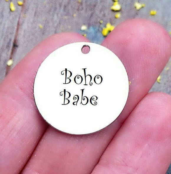 Boho Babe, boho, love boho, boho charm, steel charm 20mm very high quality..Perfect for jewery making and other DIY projects