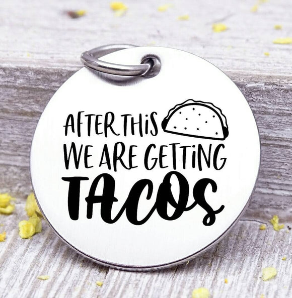 Tacos charm, tacos, let's hav e tacos, boho, charm, Steel charm 20mm very high quality..Perfect for DIY projects