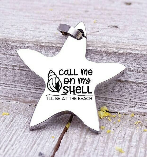 Call me ony shell charm, beach charm, steel charm 20mm very high quality..Perfect for jewery making and other DIY projects