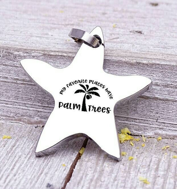 My favorite places have palm trees charm, beach charm, steel charm 20mm very high quality..Perfect for jewery making and other DIY projects
