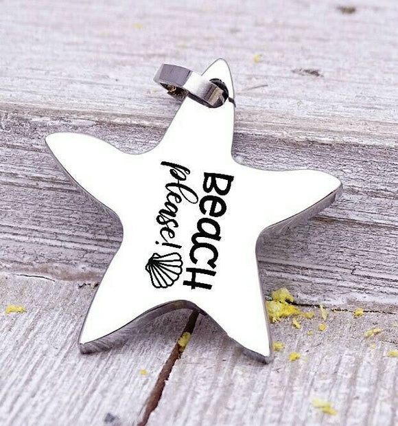Beach Please charm, beach charm, steel charm 20mm very high quality..Perfect for jewery making and other DIY projects