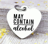 May contain alcohol, alcohol charm, Steel charm 20mm very high quality..Perfect for DIY projects