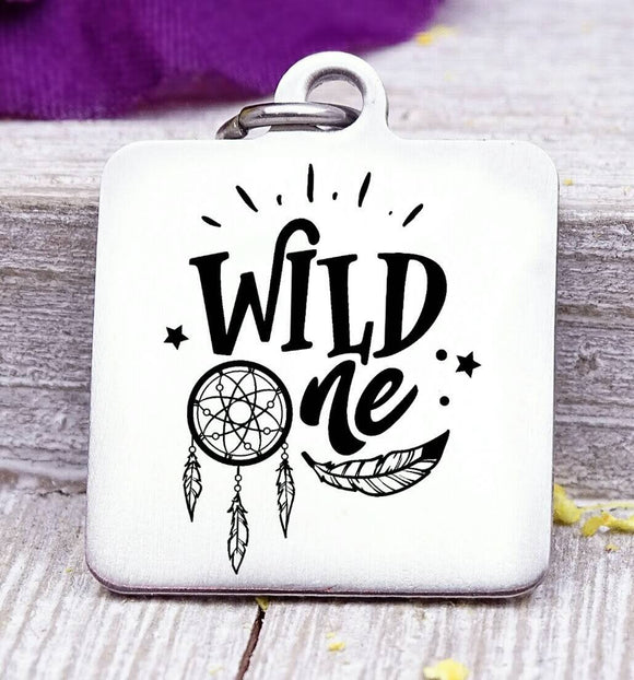 Wild one, wild one charm, wild, charm, Steel charm 20mm very high quality..Perfect for DIY projects