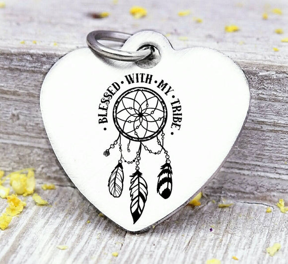 Blessed with my tribe, tribe, tribe charm dreamcatcher charm, wild, charm, Steel charm 20mm very high quality..Perfect for DIY projects