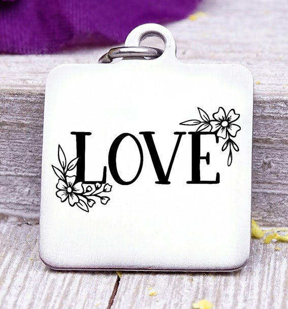 Love, Love charm, flowers, floral, floral charm, Steel charm 20mm very high quality..Perfect for DIY projects