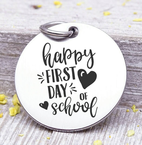 First Day of school, new school, school charm, stainless steel charm