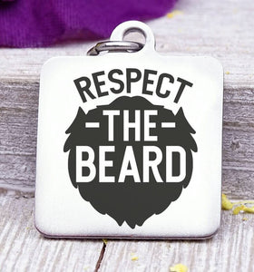 Dad charm, respect the beard, dad, dad charm, Father's day, Steel charm 20mm very high quality..Perfect for DIY projects