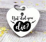 But did you die? Did you die charm, Steel charm 20mm very high quality..Perfect for DIY projects