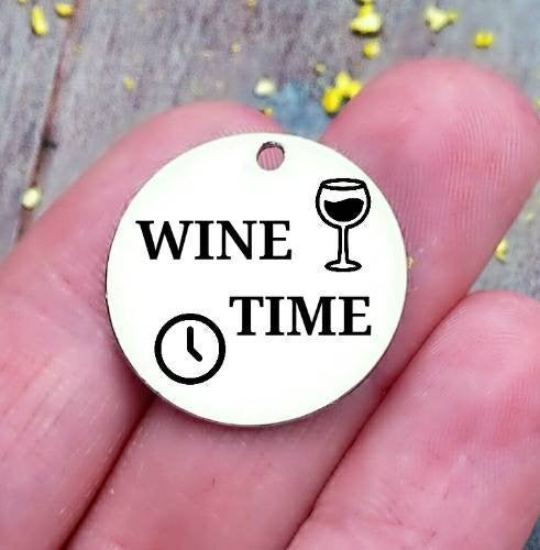 Wine Time, wine, wine charm, steel charm 20mm very high quality..Perfect for jewery making and other DIY projects