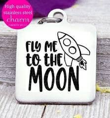Fly me to the moon , moon, rocket, rocket ship, space ship, space ship charms, Steel charm 20mm very high quality..Perfect for DIY projects