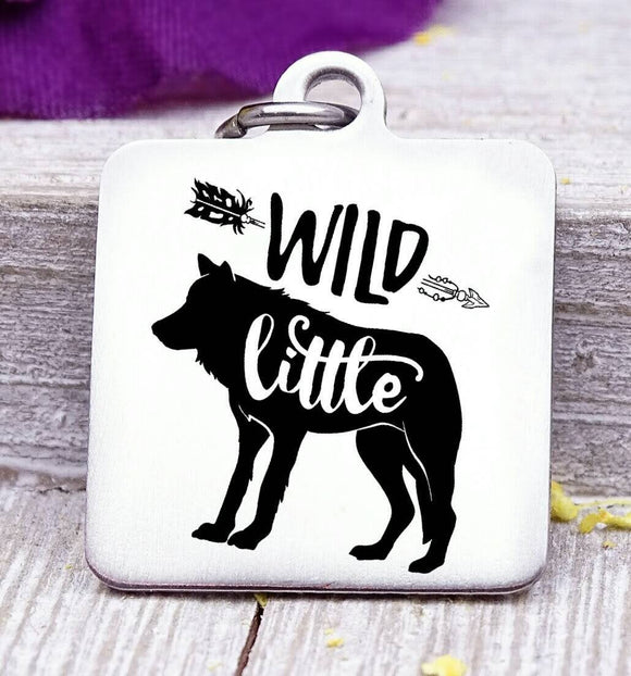 Wild Little, wild one charm, wild, charm, Steel charm 20mm very high quality..Perfect for DIY projects