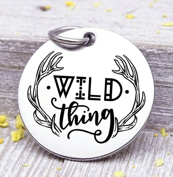 Wild thing, wild thing charm, wild, charm, Steel charm 20mm very high quality..Perfect for DIY projects