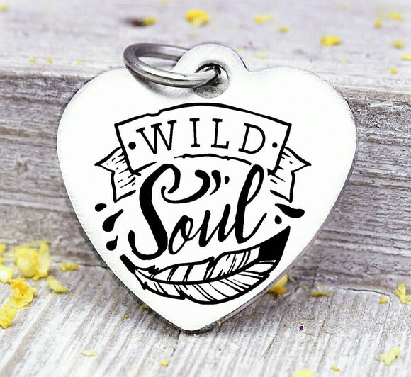 Wild soul, wild soul charm, wild, charm, Steel charm 20mm very high quality..Perfect for DIY projects
