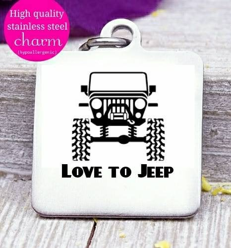 Love to Jeep, Jeep girl, Jeep, live to jeep, charm, Steel charm 20mm very high quality..Perfect for DIY projects