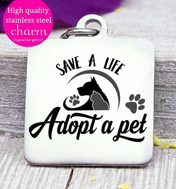 Adopt a pet, save a life, Dog mom, dog mama, fur mom, fur mama, dog mom charm, Steel charm 20mm very high quality..Perfect for DIY projects