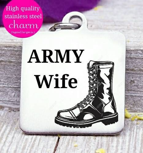 Army wife, army, military wife, freedom, land of the free, boho, charm, Steel charm 20mm very high quality..Perfect for DIY projects