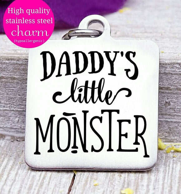 Daddy's little monster, little monster, monster charm, halloween, Steel charm 20mm very high quality..Perfect for DIY projects