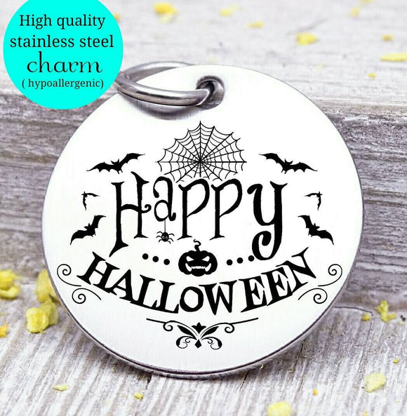 Happy Halloween, Halloween, spooky charm, spooky, scary, Steel charm 20mm very high quality..Perfect for DIY projects
