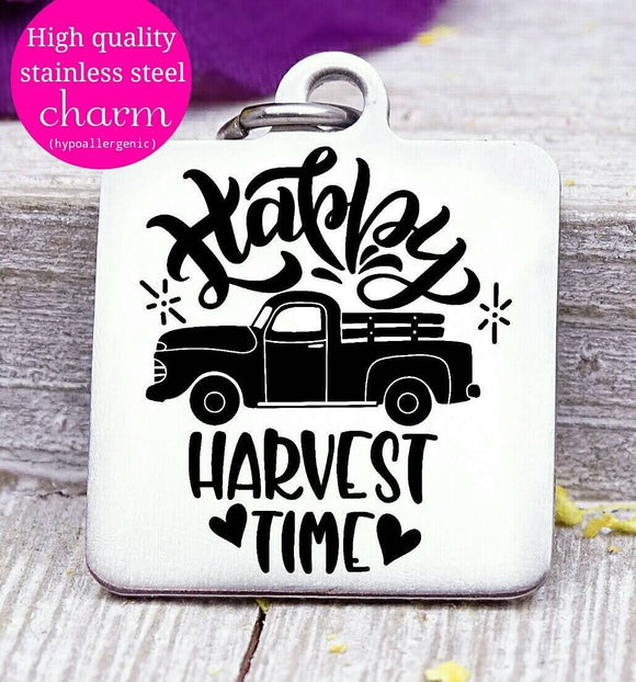Happy Harvest Time, happy harvest, harvest charm, Autumn, fall, Steel charm 20mm very high quality..Perfect for DIY projects