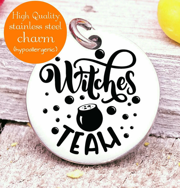 Witches Team, witch, witches, witches charm, Steel charm 20mm very high quality..Perfect for DIY projects