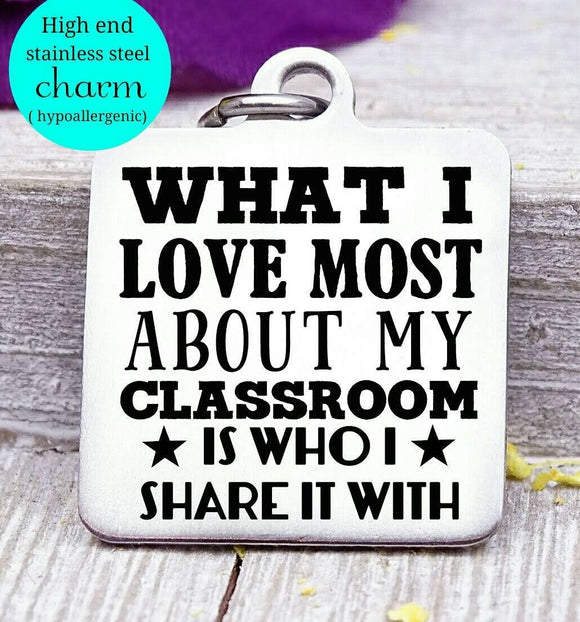 Teacher's classroom, teacher thank you, Teacher charm, Teaching charm, stainless steel charm