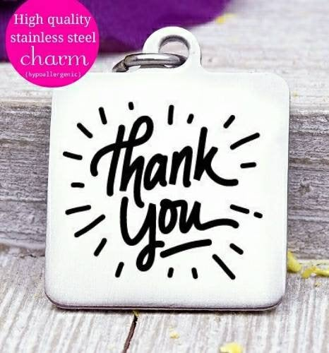 Thank you, thank you charm, thank you gift, appreciation , gratitude charm, Steel charm 20mm very high quality..Perfect for DIY projects