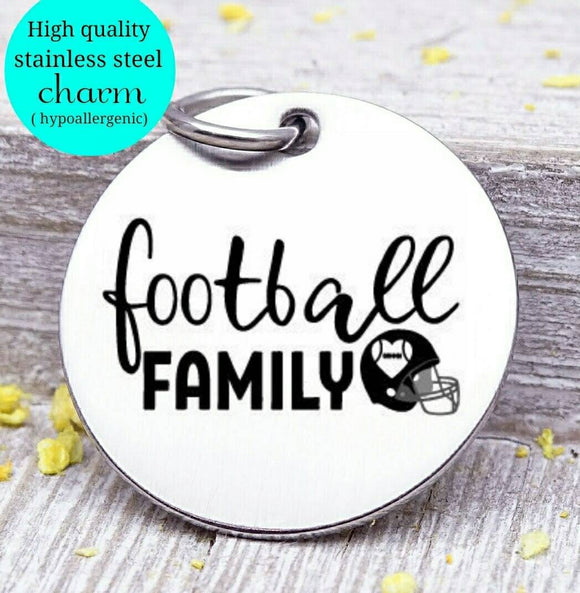 Football family, football, sports mom, sports, football charm. Steel charm 20mm very high quality..Perfect for DIY projects