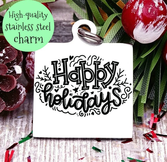 Happy Holidays, happy holidays charm, christmas, christmas charm, Steel charm 20mm very high quality..Perfect for DIY projects