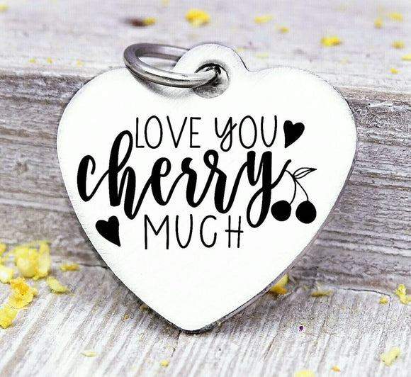 Love you Cherry much, cherry, cherry charm, I love you charm, Steel charm 20mm very high quality..Perfect for DIY projects