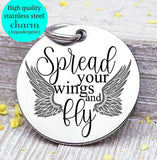 Spread your wings and fly, fly, angel, memorial charm, loss charm, Steel charm 20mm very high quality..Perfect for DIY projects