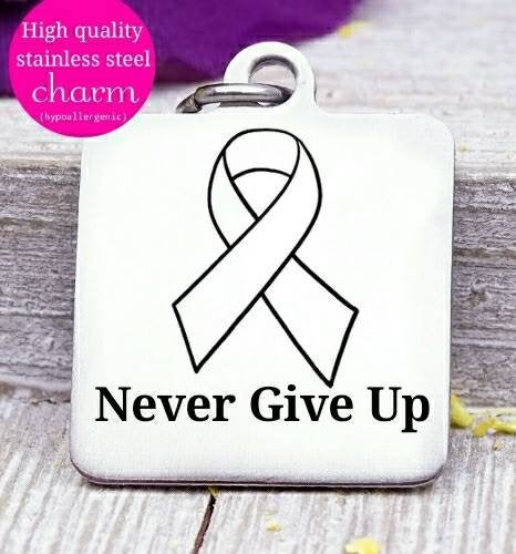 Cancer ribbon, never give up, Cancer awareness, ribbon charm, stainless steel charm 20mm very high quality..Perfect for DIY projects