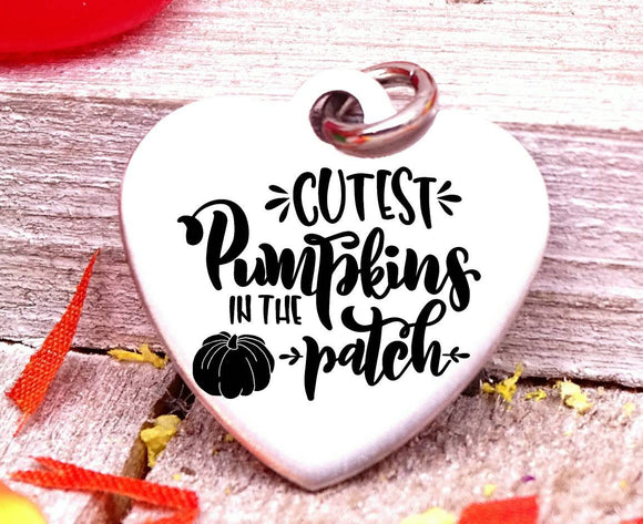 Cutest pumpkin in the patch, pumpkin, cute pumpkin, Autumn , fall charms, Steel charm 20mm very high quality..Perfect for DIY projects