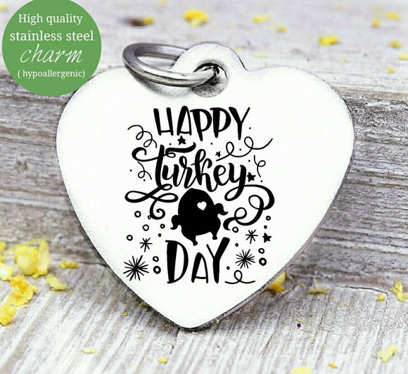 Happy Turkey day, Turkey charm, little Turkey, Autumn, fall, Steel charm 20mm very high quality..Perfect for DIY projects