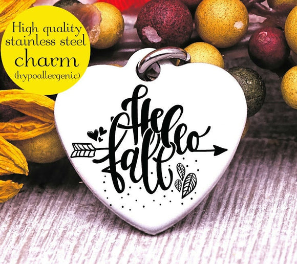 Hello Fall, fall, fall charm, I love Fall, Steel charm 20mm very high quality..Perfect for DIY projects