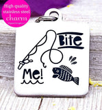 Bite Me, fishing charm, fishing, fish charm, Steel charm 20mm very high quality..Perfect for DIY projects