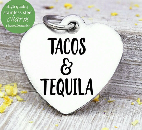 Tacos & tequila, tequila, tacos, tacos charm, tequila charms, Steel charm 20mm very high quality..Perfect for DIY projects