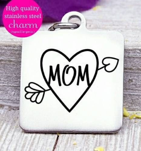 Mom, mom charm, I love my mom charm, mother, love charms, Steel charm 20mm very high quality..Perfect for DIY projects