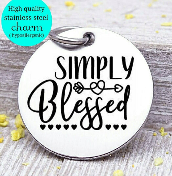 Simply blessed, blessed, blessed charm, Autumn, fall, Steel charm 20mm very high quality..Perfect for DIY projects