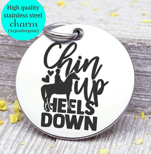 Cowgirl, Chin up heels down, cowgirl charm, horse, horseshoe charm. Steel charm 20mm very high quality..Perfect for DIY projects