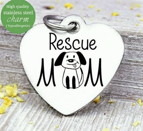 Rescue mom, Dog mom, doggie mom, doggie mama, fur mom, fur mama, dog mom charm, Steel charm 20mm very high quality..Perfect for DIY projects