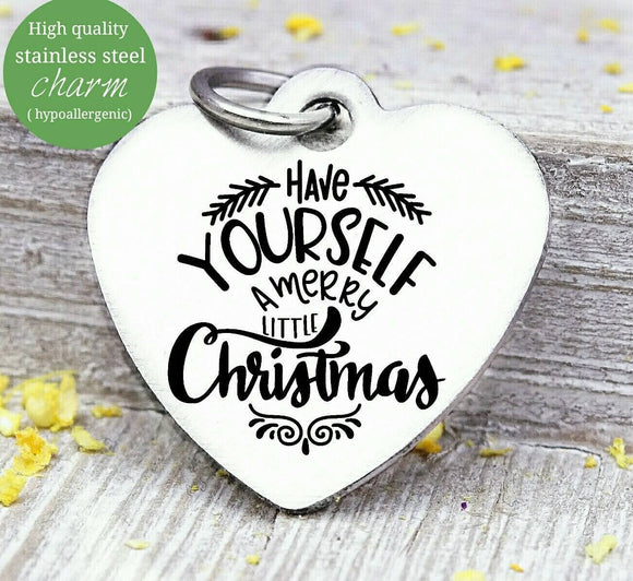 Have a Merry Christmas, merry Christmas charm, christmas, christmas charm, Steel charm 20mm very high quality..Perfect for DIY projects