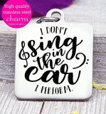 Sing in the car, love to sing, singing, singing charm, Steel charm 20mm very high quality..Perfect for DIY projects