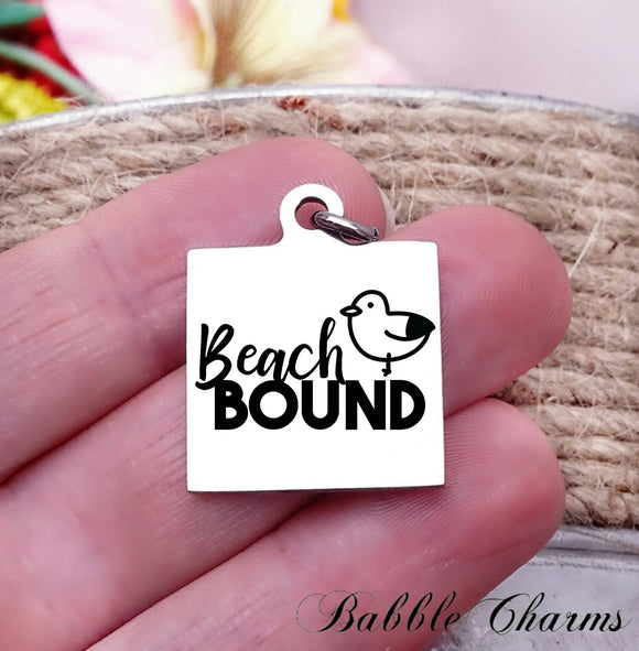 Beach, Beach bound, beach charm, Steel charm 20mm very high quality..Perfect for DIY projects